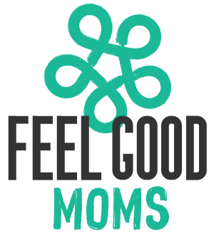 Feel Good Moms